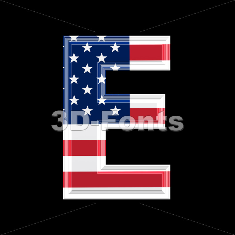 3d Capital character E covered in American texture
