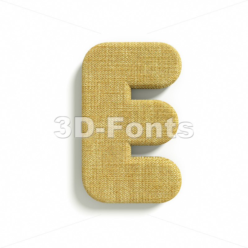 3d Capital character E covered in Hessian texture