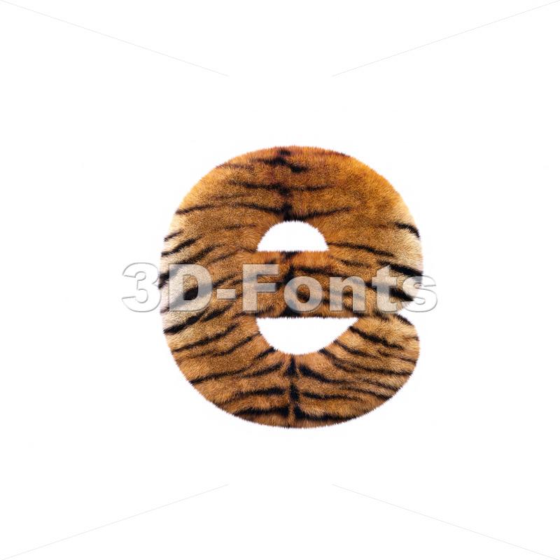 tiger coat 3d character E – Lower-case 3d letter