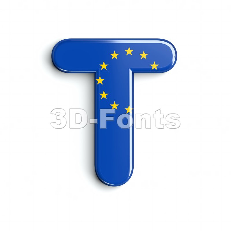 europe flag character T - Uppercase 3d letter - 3d-fonts