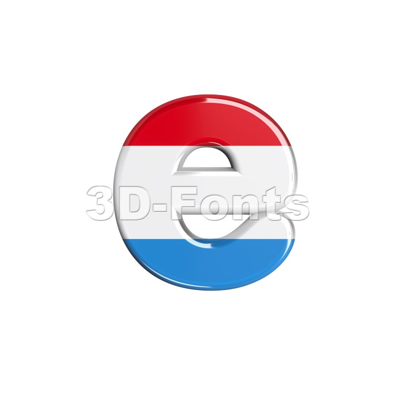 flag of Luxemboug 3d character E - Lower-case 3d letter - 3d-fonts