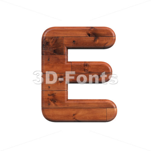 wood plank character E - Capital 3d letter - 3d-fonts