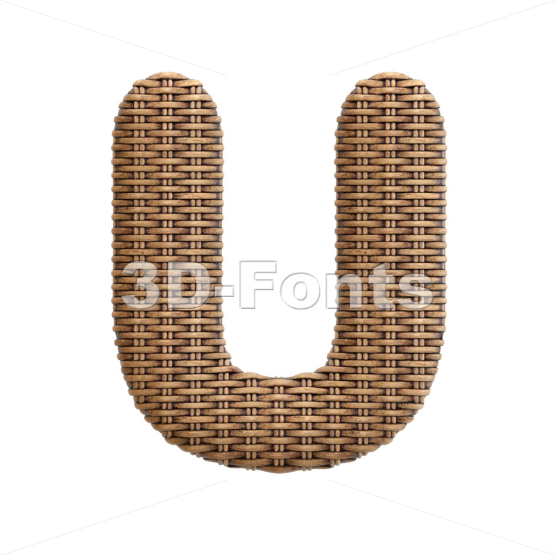 wicker letter U - Capital 3d font - 3d-fonts