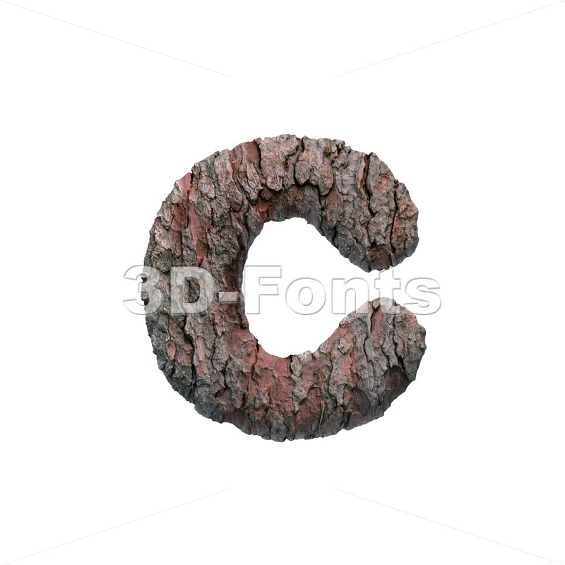 Small bark font C - Lowercase 3d character - 3D Fonts Collections   Top Quality Letters, Numbers and Symbols !