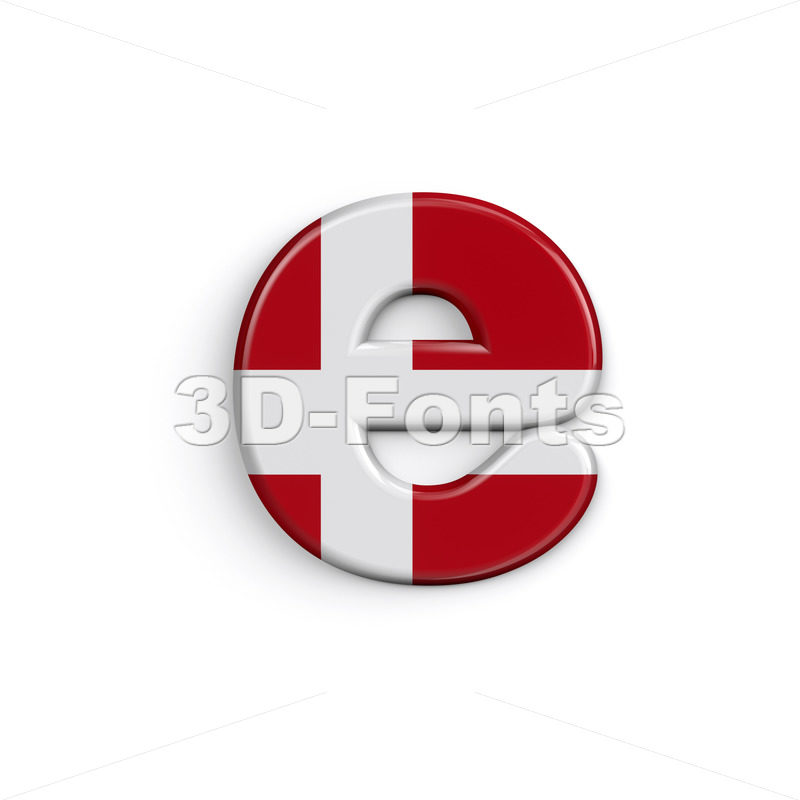 Denmark flag 3d character E - Lower-case 3d letter - 3D Fonts Collections | Top Quality Letters, Numbers and Symbols !