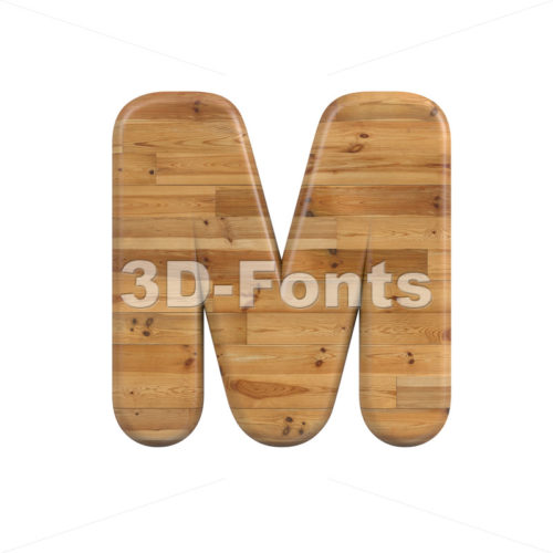 plank character M - Capital 3d letter - 3D Fonts Collections | Top Quality Letters, Numbers and Symbols !