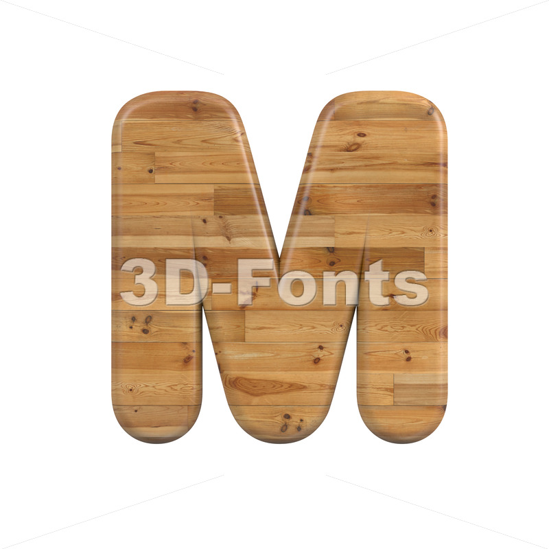 plank character M - Capital 3d letter - 3D Fonts Collections   Top Quality Letters, Numbers and Symbols !