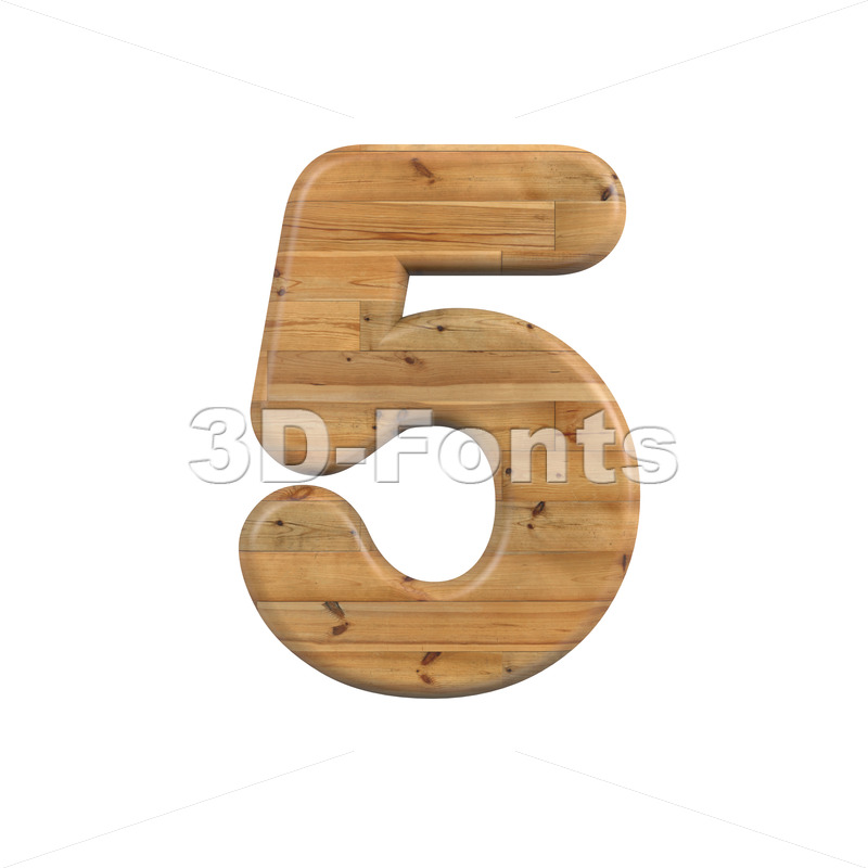 Wood digit 5 -  3d number - 3D Fonts Collections   Top Quality Letters, Numbers and Symbols !