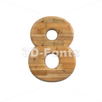 Wood number 8 -  3d digit - 3D Fonts Collections | Top Quality Letters, Numbers and Symbols !