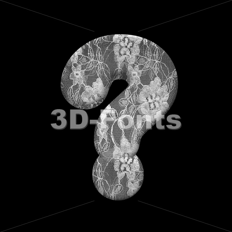 lace interrogation point - 3d  sign - 3D Fonts Collections | Top Quality Letters, Numbers and Symbols !