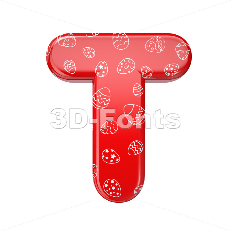 Easter egg character T - Uppercase 3d letter - 3D Fonts Collections | Top Quality Letters, Numbers and Symbols !